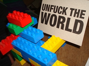 Unfuck the World!